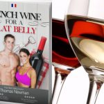 French Wine for a Flat Belly Review – How To Lose Weight Drinking French Wine
